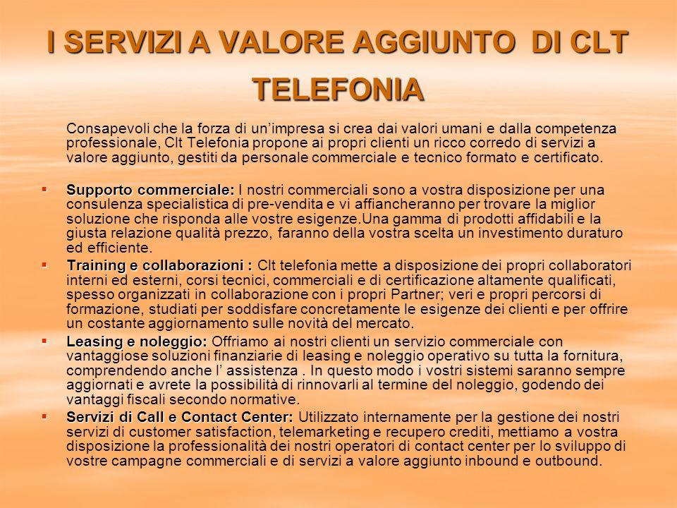 I SERVIZI A VALORE AGGIUNTO DI CLT TELEFONIA