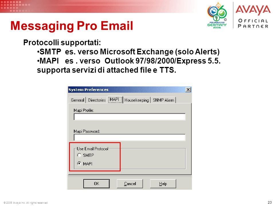Messaging Pro Email Protocolli supportati: