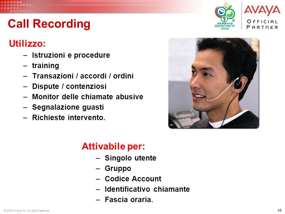 Call Recording Utilizzo: Attivabile per: Istruzioni e procedure