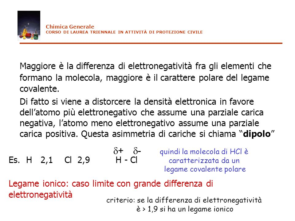 Chimica Generale CORSO DI LAUREA TRIENNALE IN ATTIVITÀ DI PROTEZIONE CIVILE.