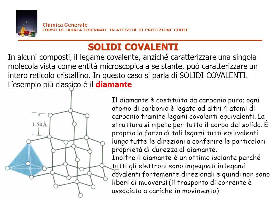 Chimica Generale CORSO DI LAUREA TRIENNALE IN ATTIVITÀ DI PROTEZIONE CIVILE. SOLIDI COVALENTI.