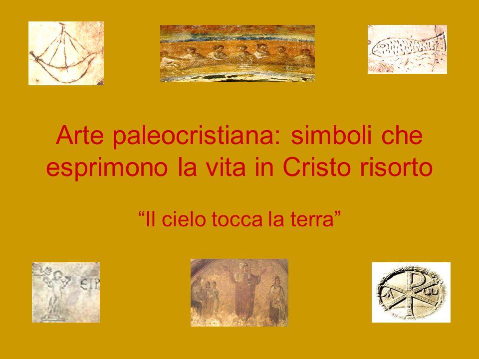 Arte paleocristiana: simboli che esprimono la vita in Cristo risorto