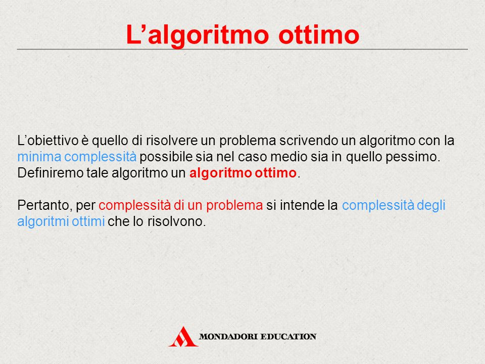 L'algoritmo ottimo