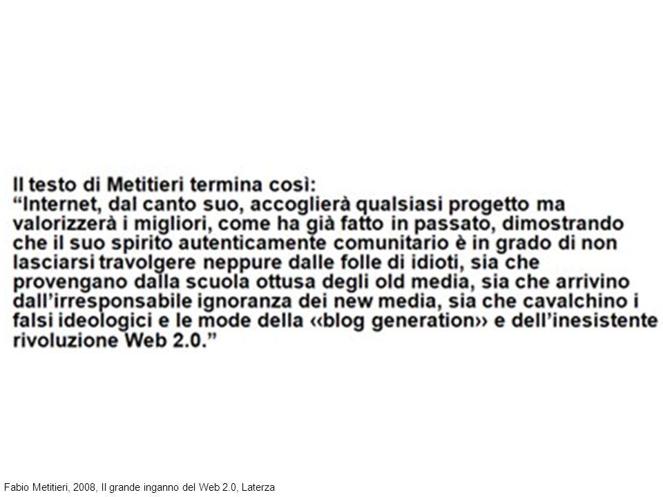 Fabio Metitieri, 2008, Il grande inganno del Web 2.0, Laterza