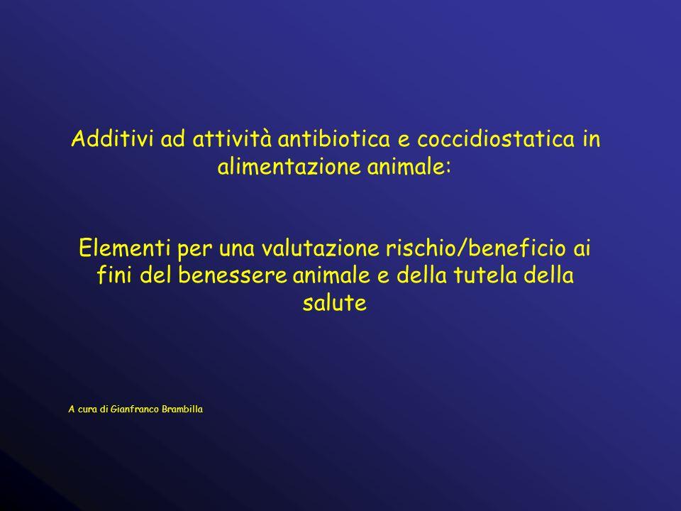 Additivi ad attività antibiotica e coccidiostatica in alimentazione animale: