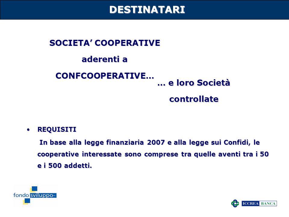 DESTINATARI SOCIETA' COOPERATIVE aderenti a CONFCOOPERATIVE…