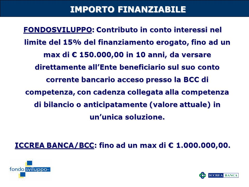 ICCREA BANCA/BCC: fino ad un max di € 1.000.000,00.