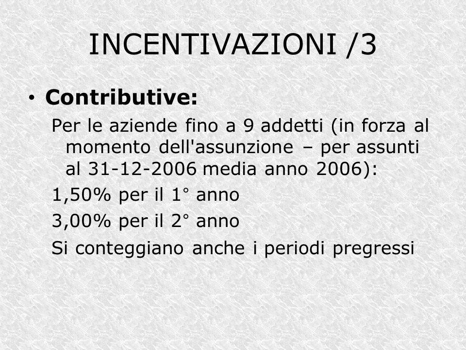 INCENTIVAZIONI /3 Contributive: