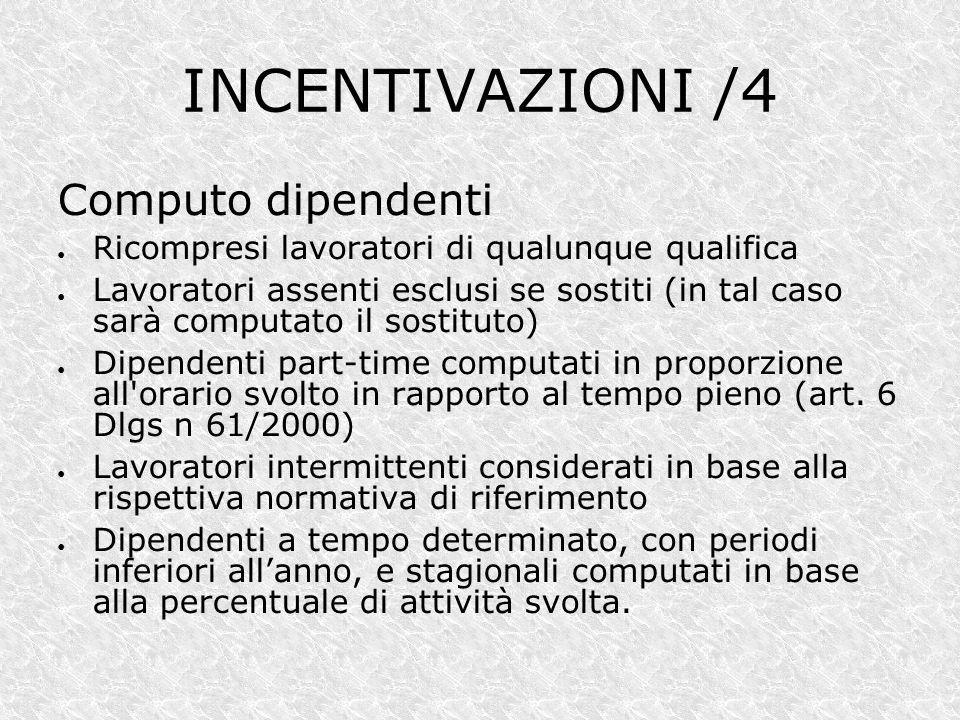 INCENTIVAZIONI /4 Computo dipendenti
