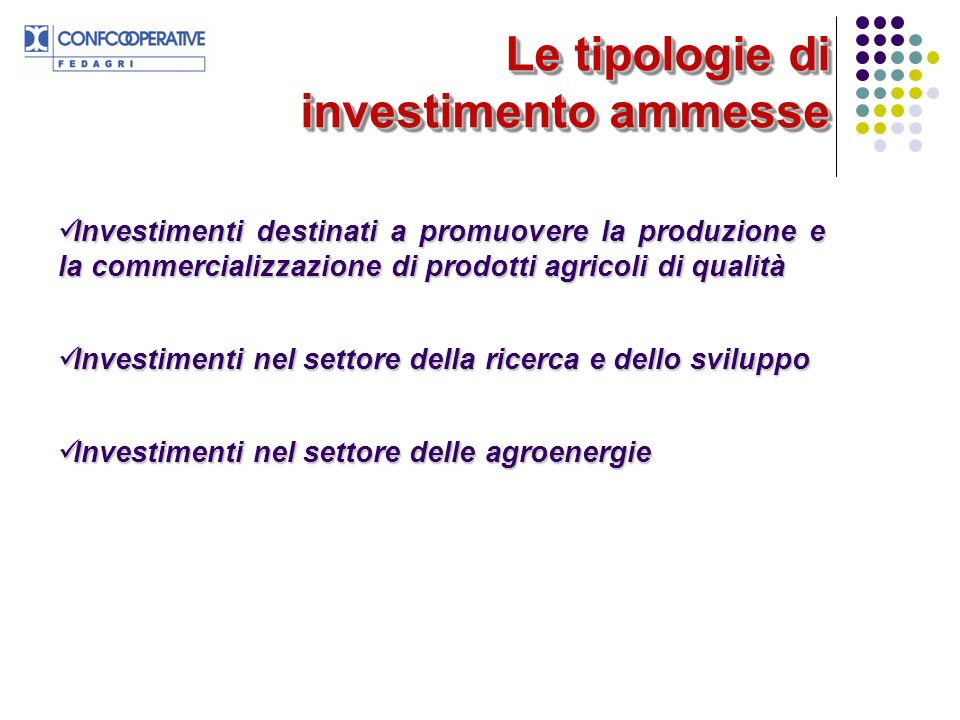 Le tipologie di investimento ammesse