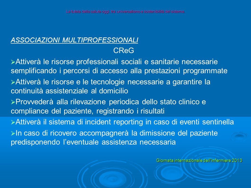Attiverà il sistema di incident reporting in caso di eventi sentinella