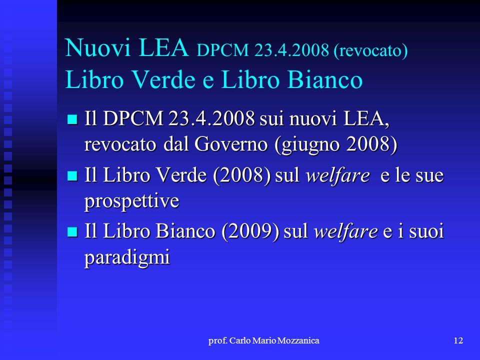 Nuovi LEA DPCM 23.4.2008 (revocato) Libro Verde e Libro Bianco