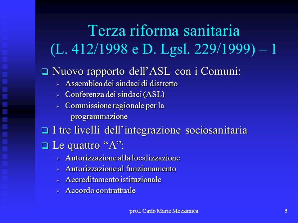 Terza riforma sanitaria (L. 412/1998 e D. Lgsl. 229/1999) – 1