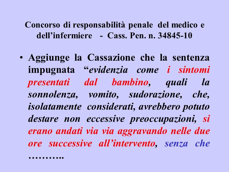 Concorso di responsabilità penale del medico e dell'infermiere - Cass