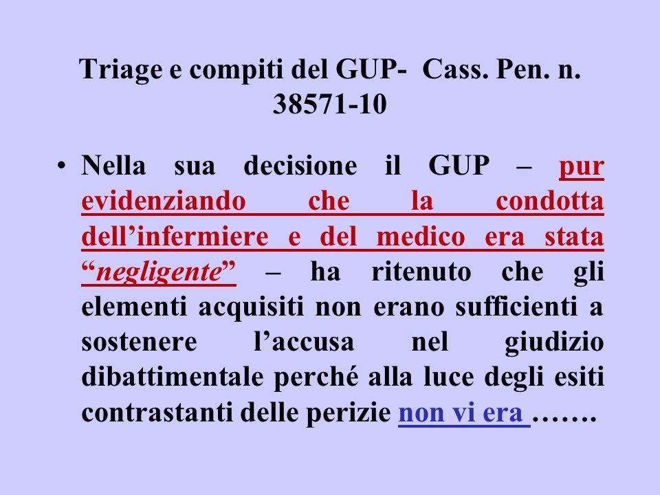 Triage e compiti del GUP- Cass. Pen. n. 38571-10