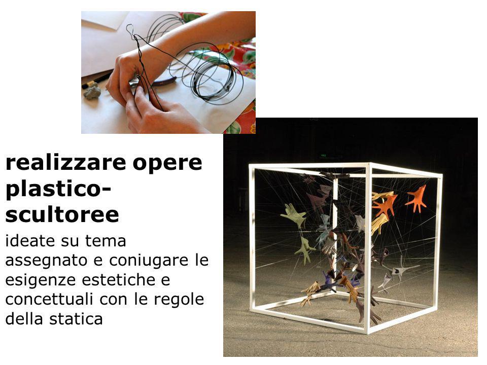 realizzare opere plastico-scultoree