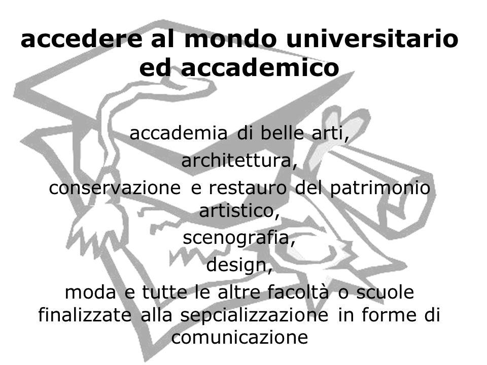 accedere al mondo universitario ed accademico