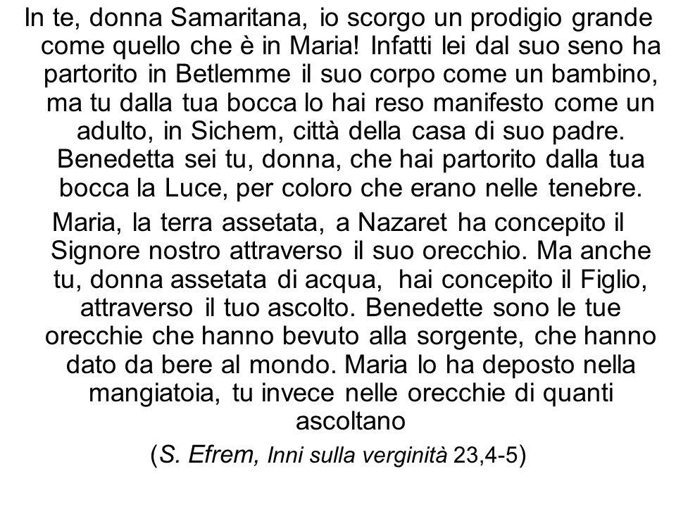 (S. Efrem, Inni sulla verginità 23,4-5)
