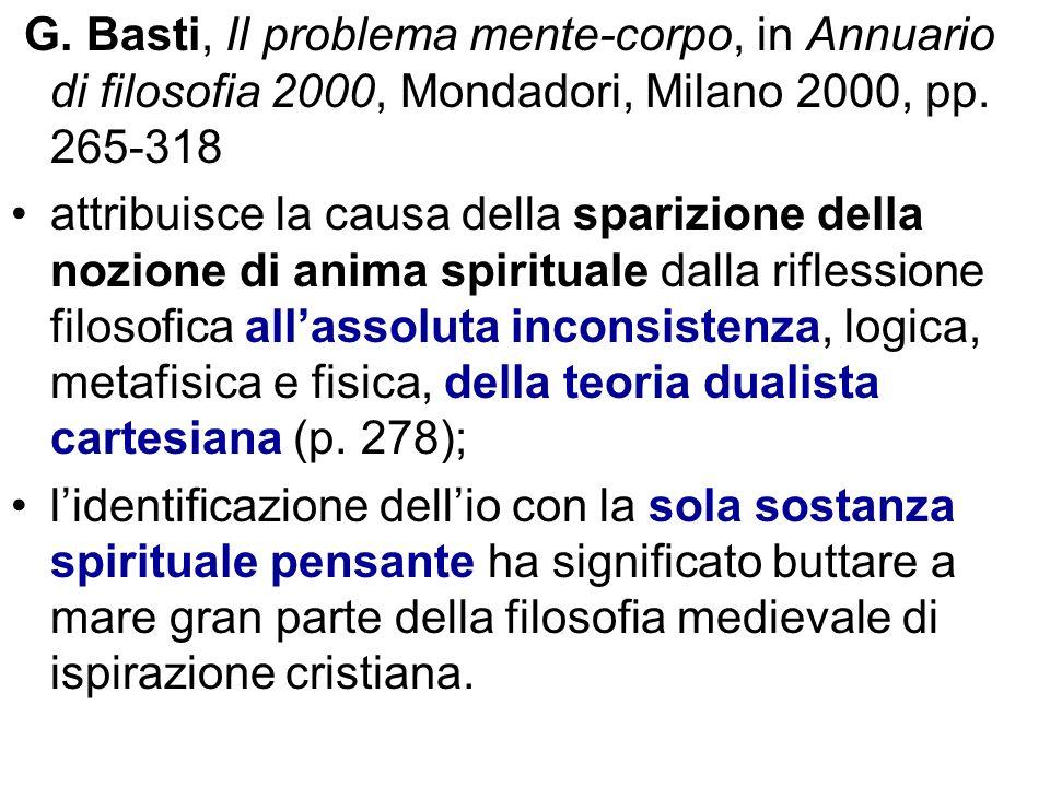 G. Basti, Il problema mente-corpo, in Annuario di filosofia 2000, Mondadori, Milano 2000, pp. 265-318
