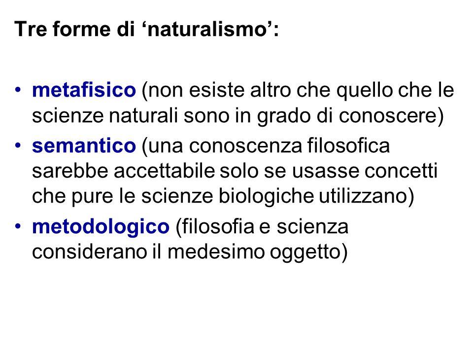Tre forme di 'naturalismo':
