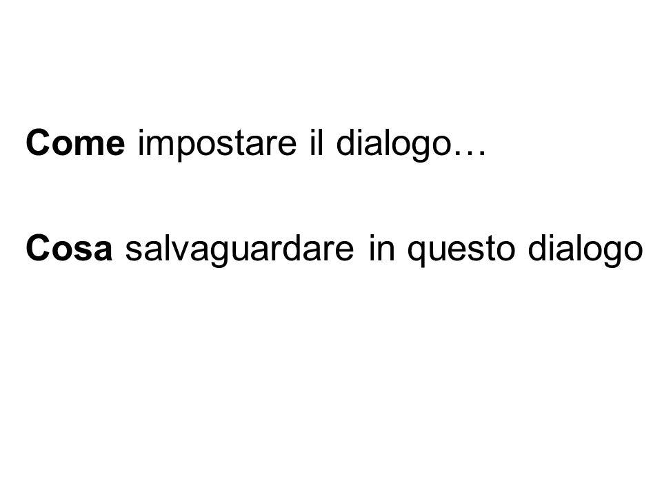 Come impostare il dialogo…
