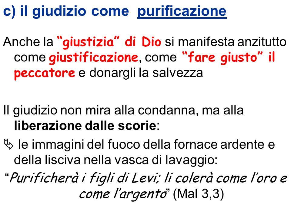 c) il giudizio come purificazione