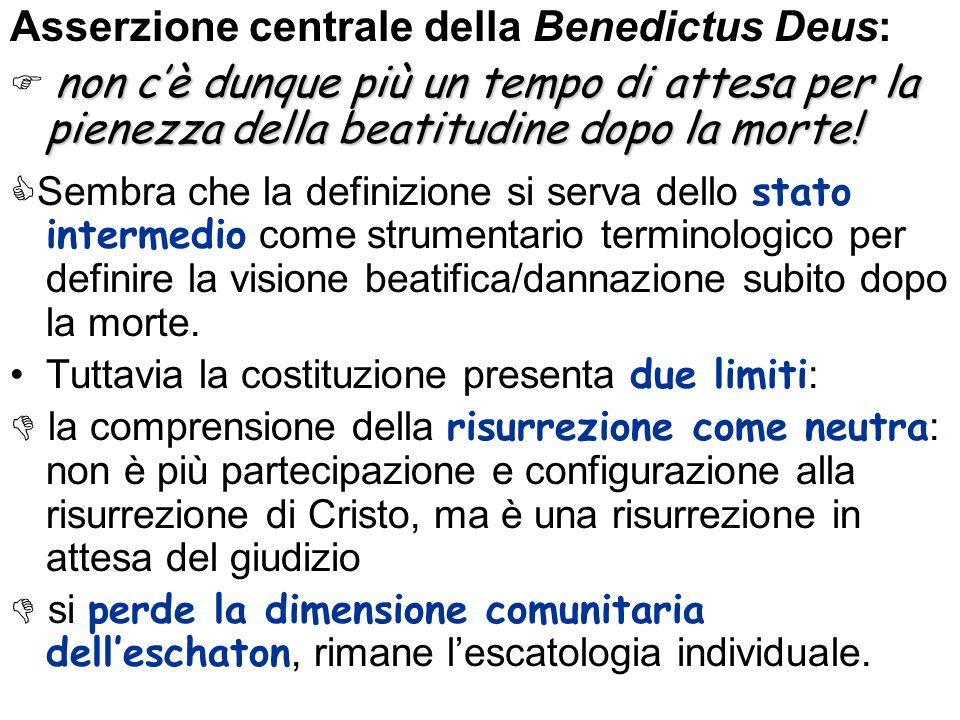 Asserzione centrale della Benedictus Deus: