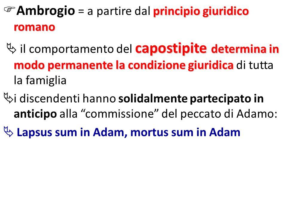 Ambrogio = a partire dal principio giuridico romano