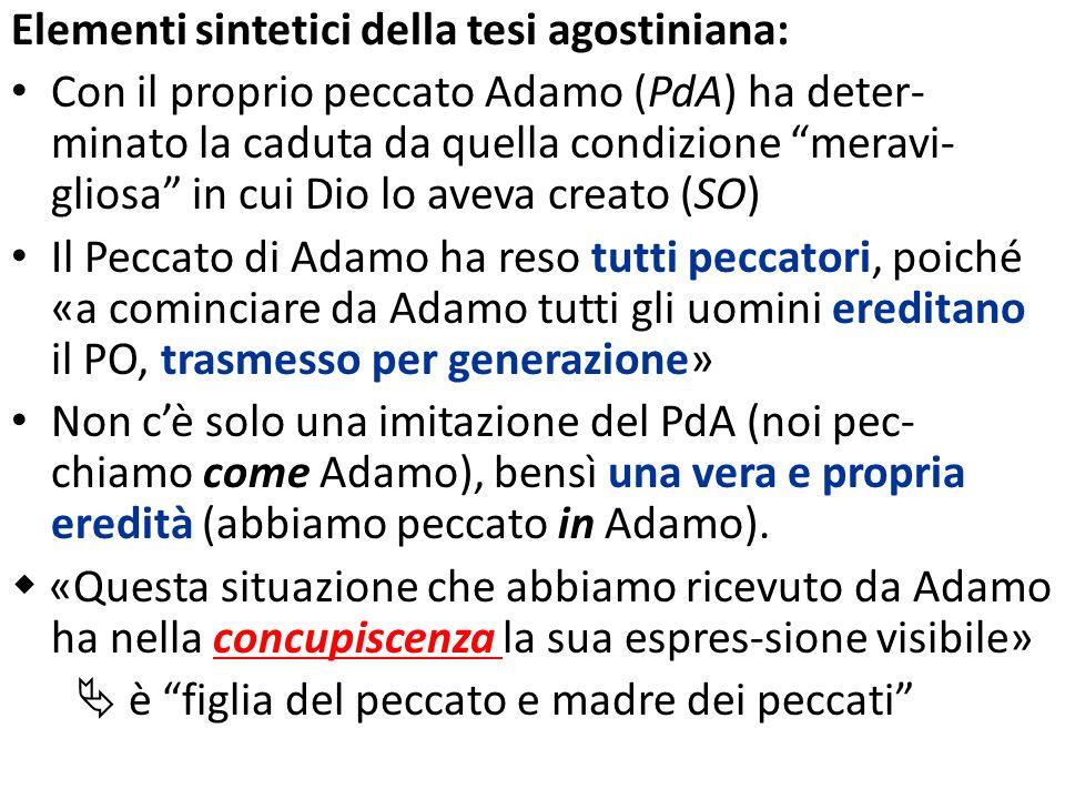 Elementi sintetici della tesi agostiniana: