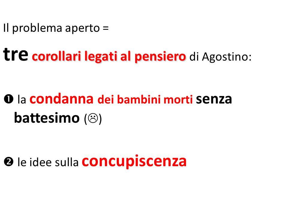 tre corollari legati al pensiero di Agostino: