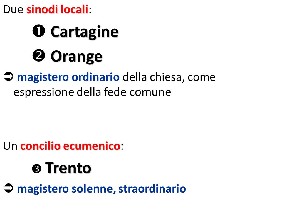  Orange Due sinodi locali:  Cartagine