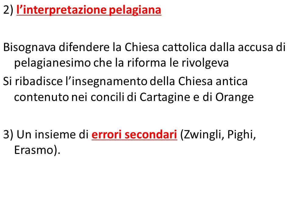2) l'interpretazione pelagiana