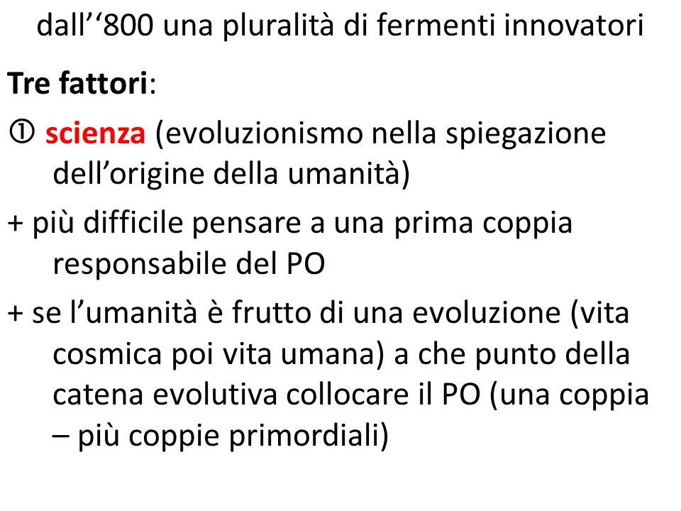 dall''800 una pluralità di fermenti innovatori