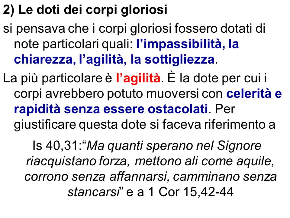 2) Le doti dei corpi gloriosi