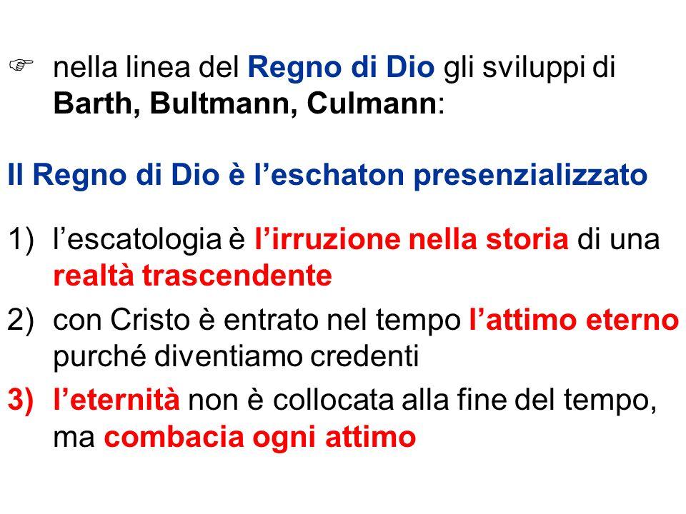 nella linea del Regno di Dio gli sviluppi di Barth, Bultmann, Culmann: