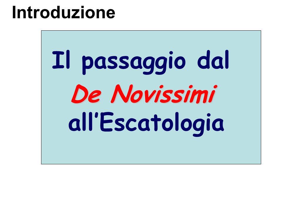 De Novissimi all'Escatologia