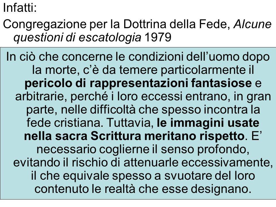 Infatti: Congregazione per la Dottrina della Fede, Alcune questioni di escatologia 1979.