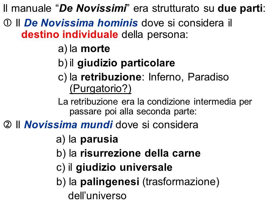 Il manuale De Novissimi era strutturato su due parti: