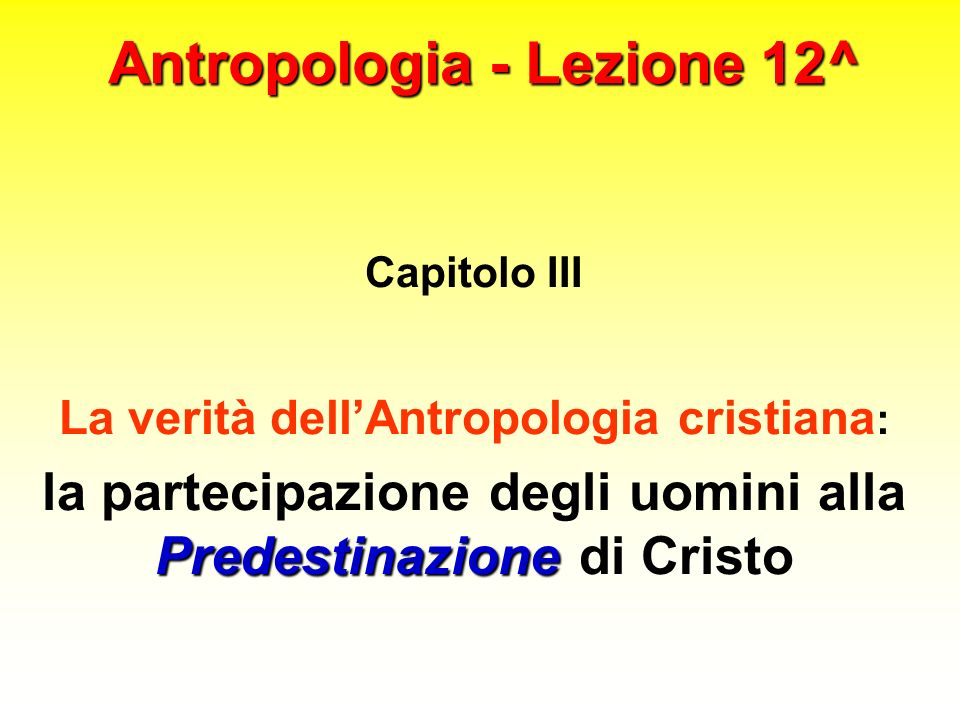 Antropologia - Lezione 12^