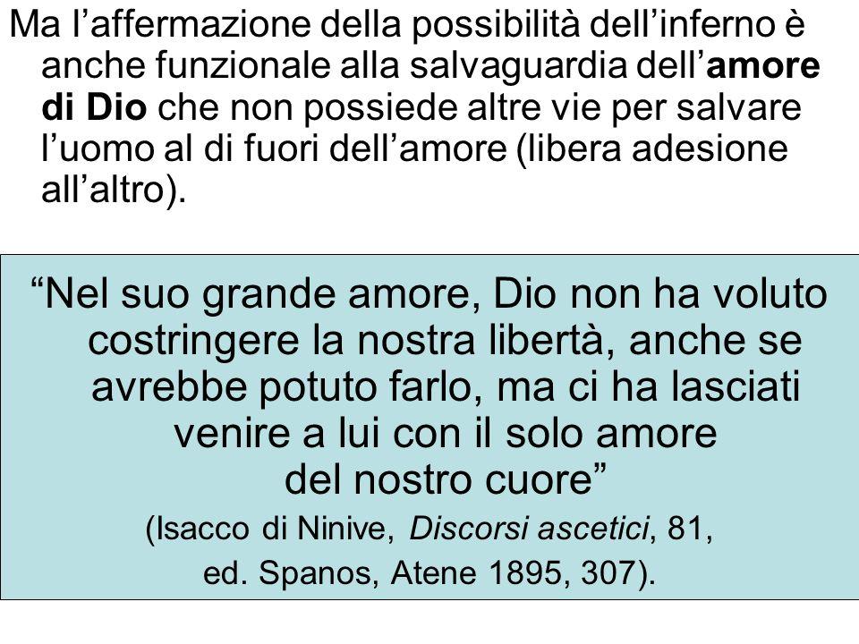 (Isacco di Ninive, Discorsi ascetici, 81,