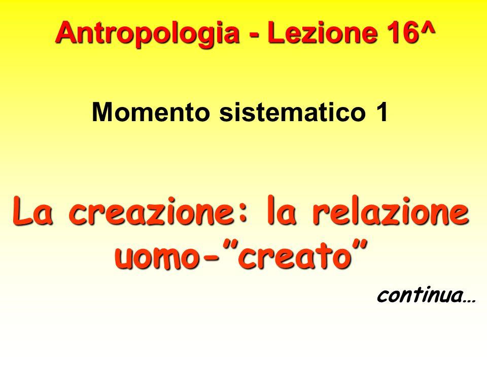 Antropologia - Lezione 16^