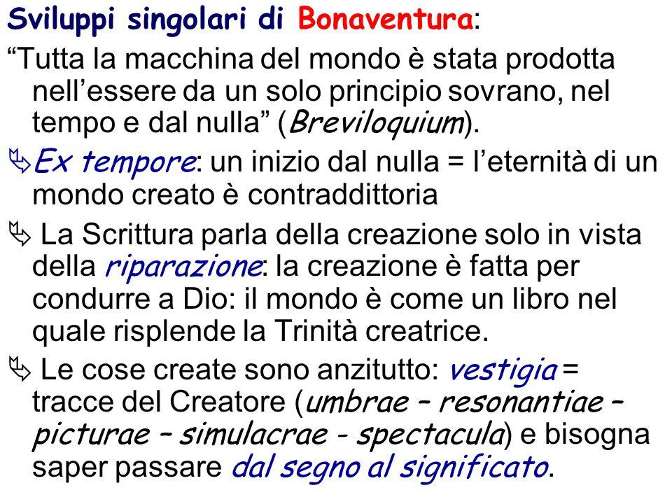 Sviluppi singolari di Bonaventura: