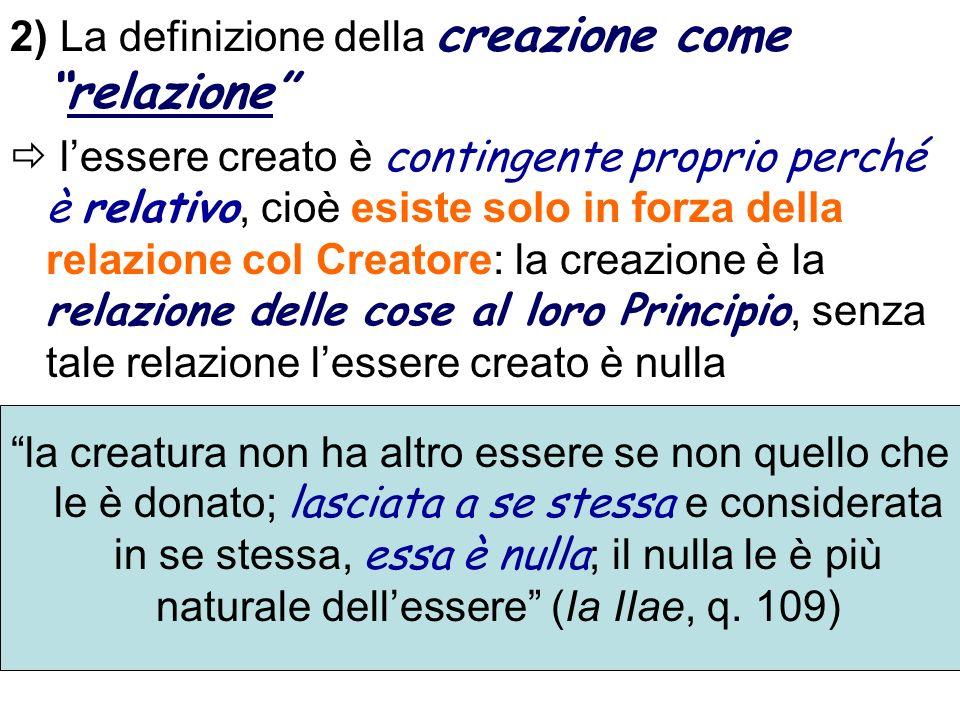 2) La definizione della creazione come relazione
