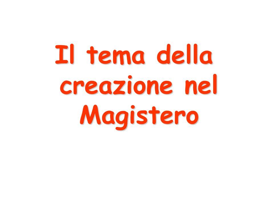 Il tema della creazione nel Magistero