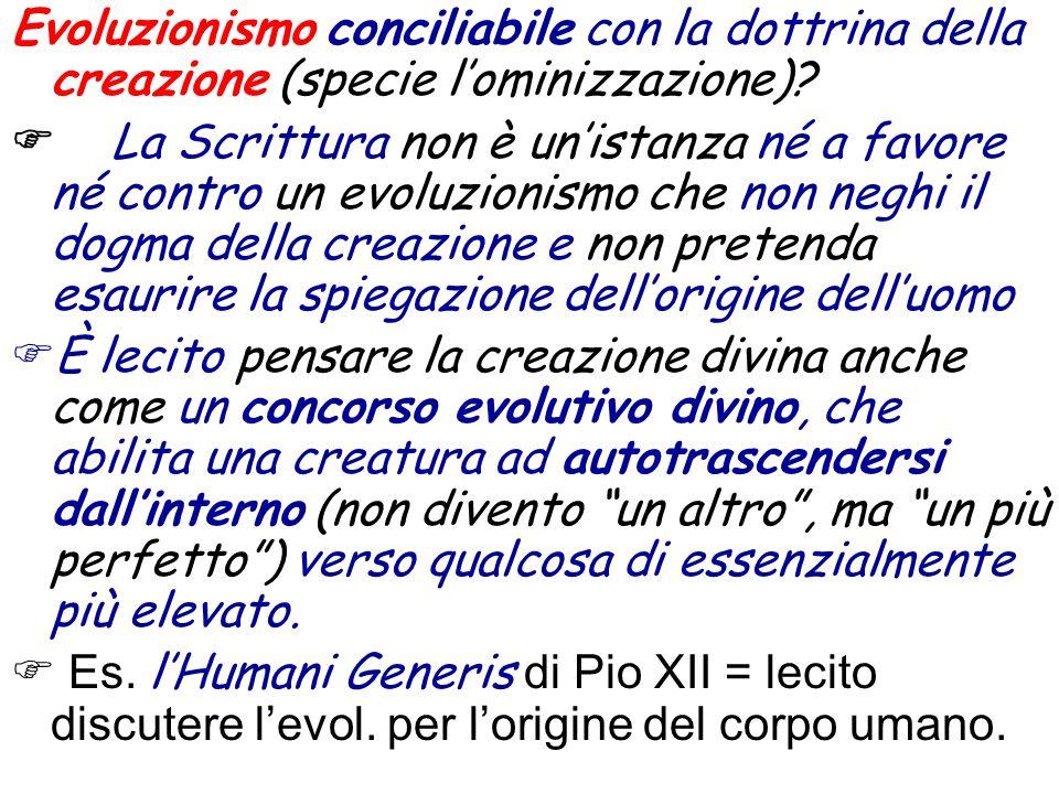 Evoluzionismo conciliabile con la dottrina della creazione (specie l'ominizzazione)