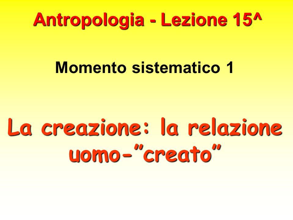 Antropologia - Lezione 15^