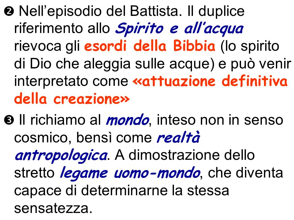  Nell'episodio del Battista