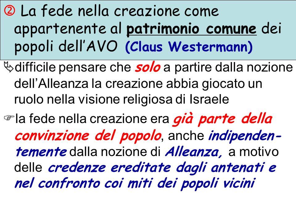  La fede nella creazione come appartenente al patrimonio comune dei popoli dell'AVO (Claus Westermann)