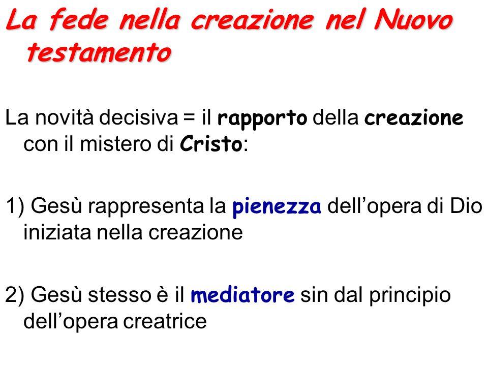 La fede nella creazione nel Nuovo testamento
