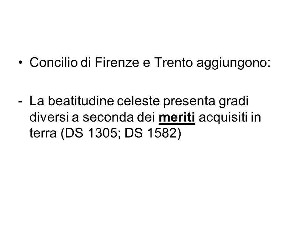 Concilio di Firenze e Trento aggiungono: